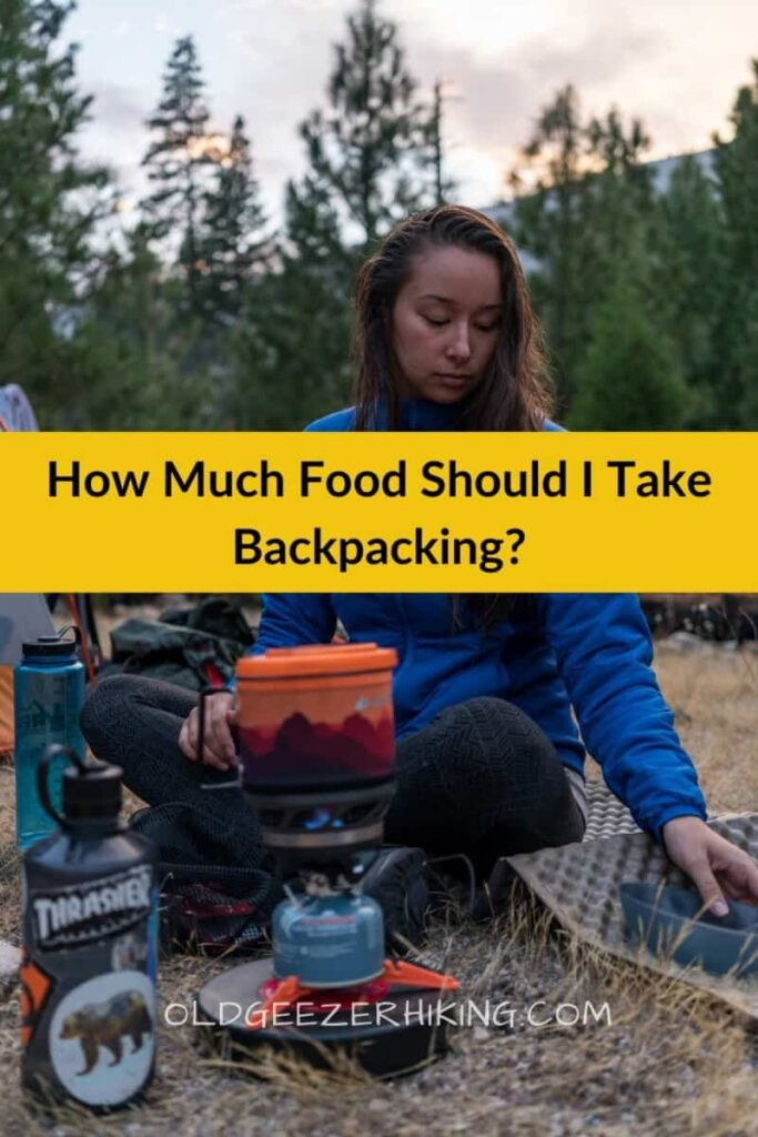 Pinterest share -how much food should I take backpacking with girl cooing in mountains.