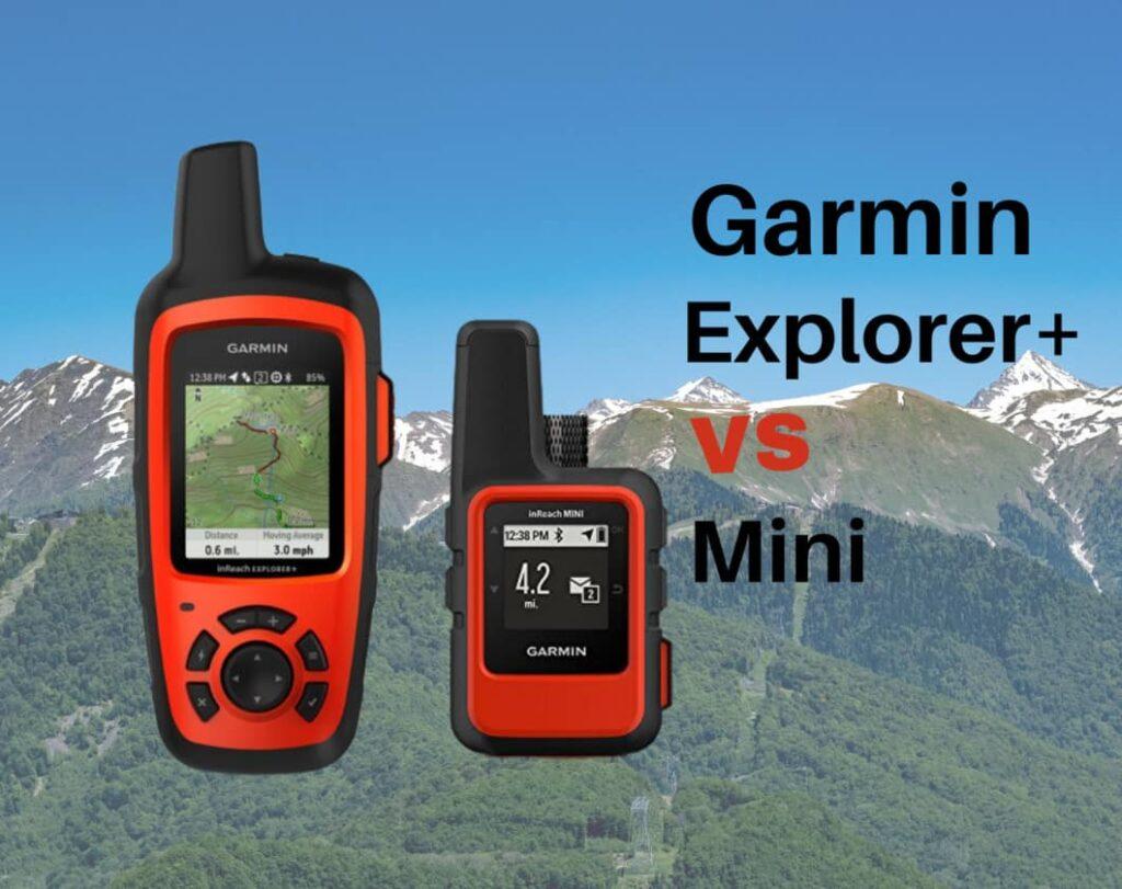 images of garmin explorer+ vs garmin mini.